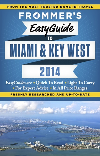 Frommer's EasyGuide to Miami & Key West