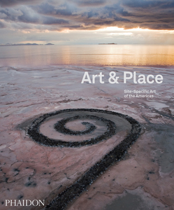 Cover of Art & Place: Site-Specific Art of the Americas