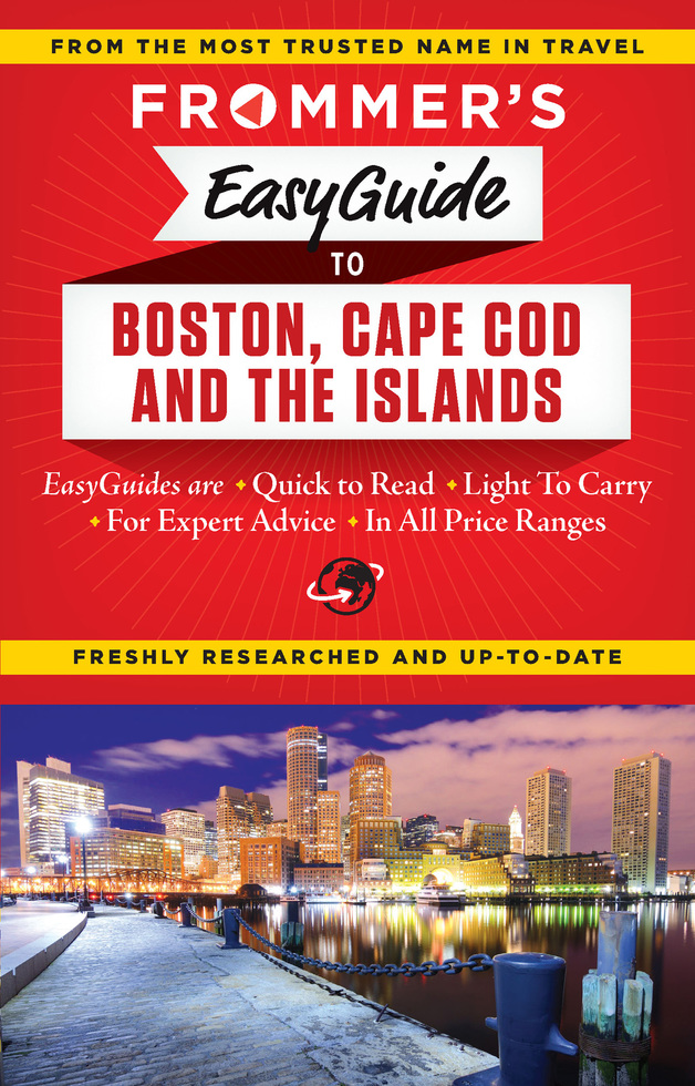 Frommer's EasyGuide to Boston, Cape Cod and the Islands