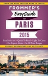 Frommer's EasyGuide to Paris 2015