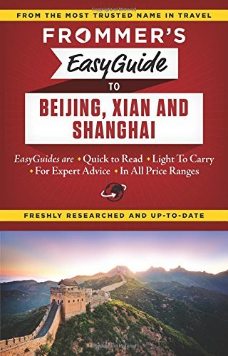 EasyGuide to Beijing, Xian, and Shanghai