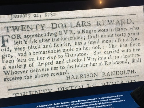 Newspaper ad offering reward for escaped slave; on display at the Museum of the American Revolution in Philadelphia