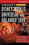 Frommer's Disney World, Universal and Orlando 2019