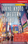 Frommer's EasyGuide to Tokyo, Kyoto and Western Honsu