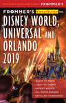 Frommer's EasyGuide to Disney World, Universal and Orlando 2019
