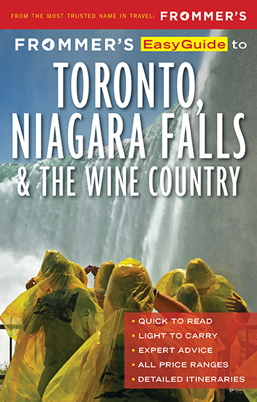Frommer's EasyGuide to Toronto, Niagara Falls and the Wine Country