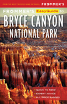 Frommer's EasyGuide to Bryce Canyon National Park
