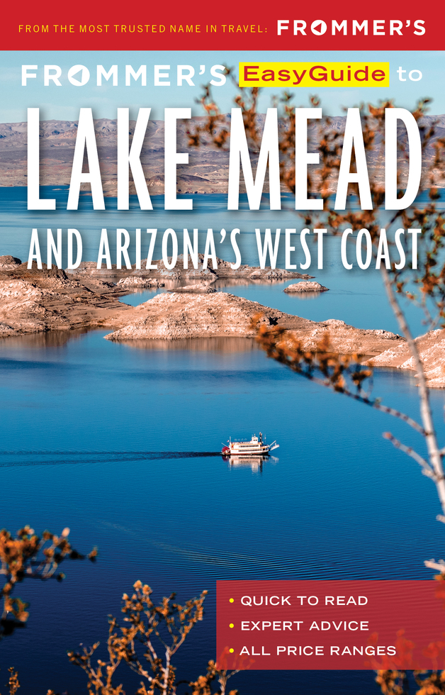 Lake Mead and Arizona's West Coast | Frommer's Is Releasing a Series of New E-Books for Trips Within the United States