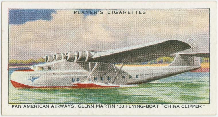 "Air Liners of the 1930s on trading cards: Pan American Airways: Glenn Martin 130 Flying-Boat ""China Clipper."