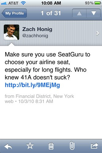 "Twitter is much more than a social networking tool -- it can also be a lifesaver when you need to find vital travel status information, such as length of airport check-in lines, real time updates on potential political events that may impact your travels, and much more. Savvy users can even use the service to meet up with other travelers abroad.<br><br><strong><a href=""http://itunes.apple.com/us/app/twitter/id333903271?mt=8"" target=""_blank"">Find Twitter in iTunes</a></strong>"